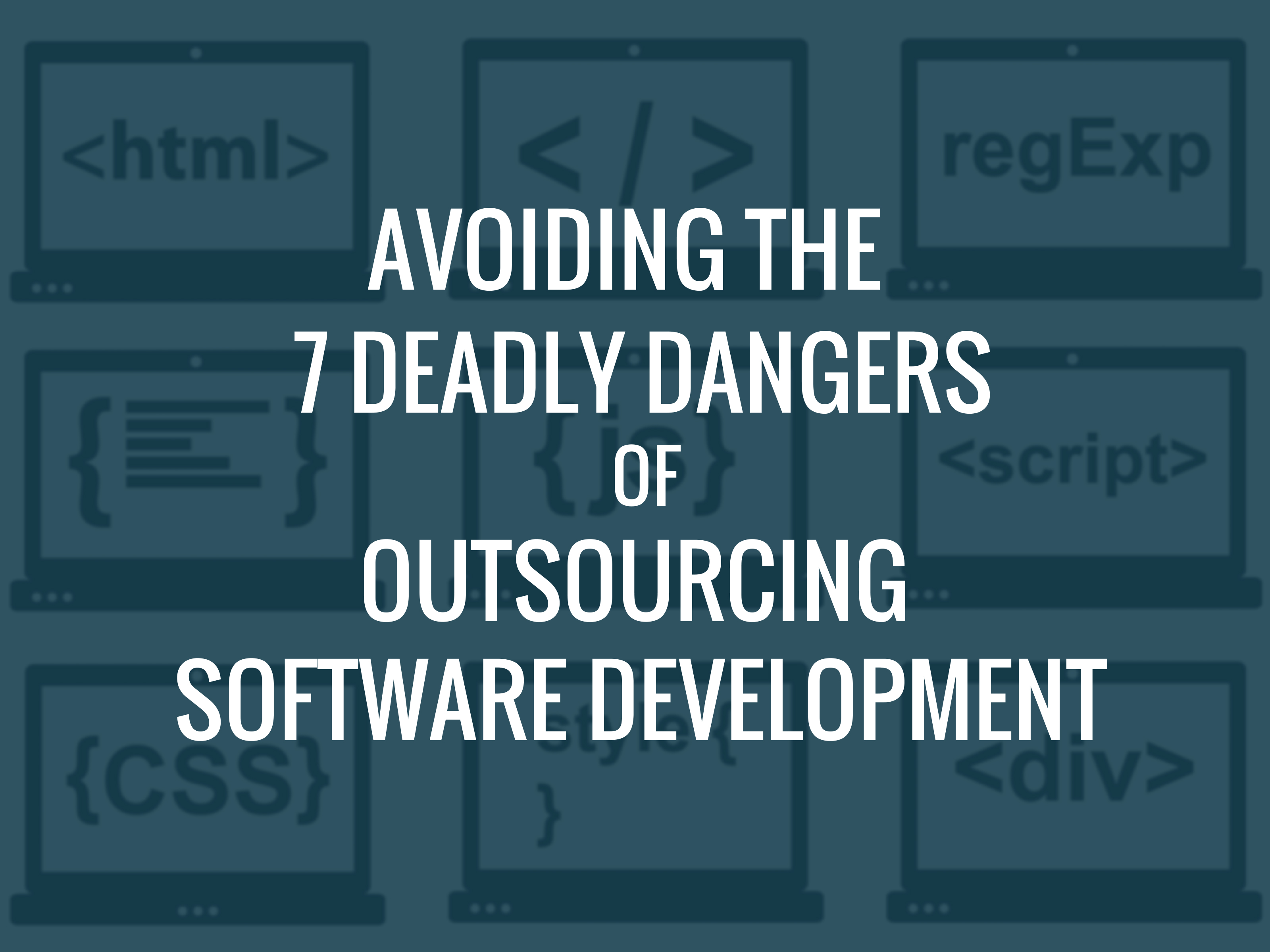 Accelerance - Avoiding the 7 Deadly Dangers of Outsourcing Software Development