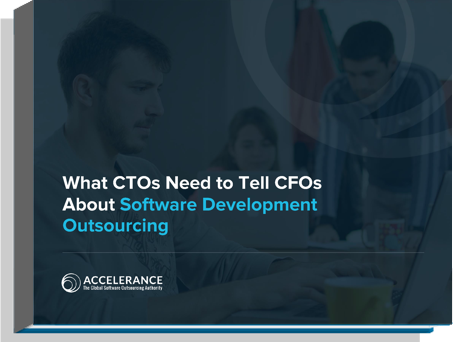 What CTOs Need to Tell CFOs About Software Development Outsourcing
