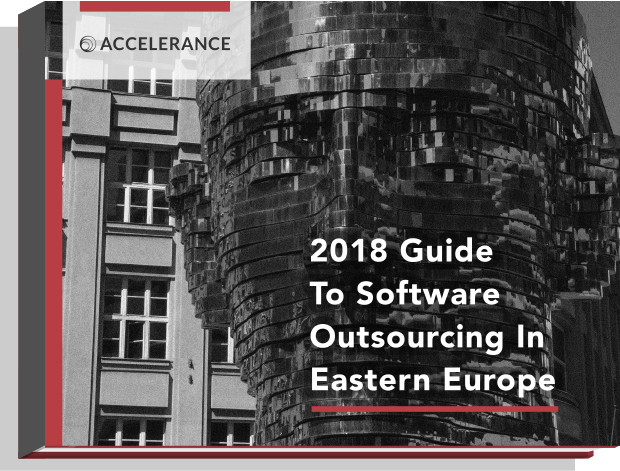 The 2018 Guide to Software Outsourcing in Eastern Europe